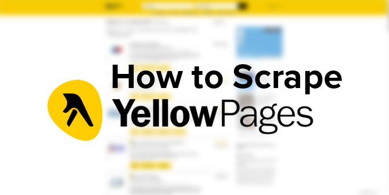 How to Scrape Contact Information from the Yellow Pages website