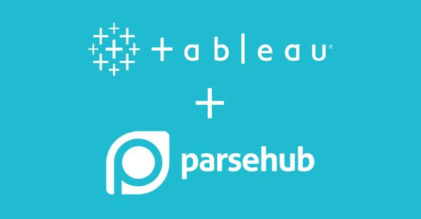 Tableau + ParseHub Integration: Use Tableau to Visualize Data Scraped by ParseHub